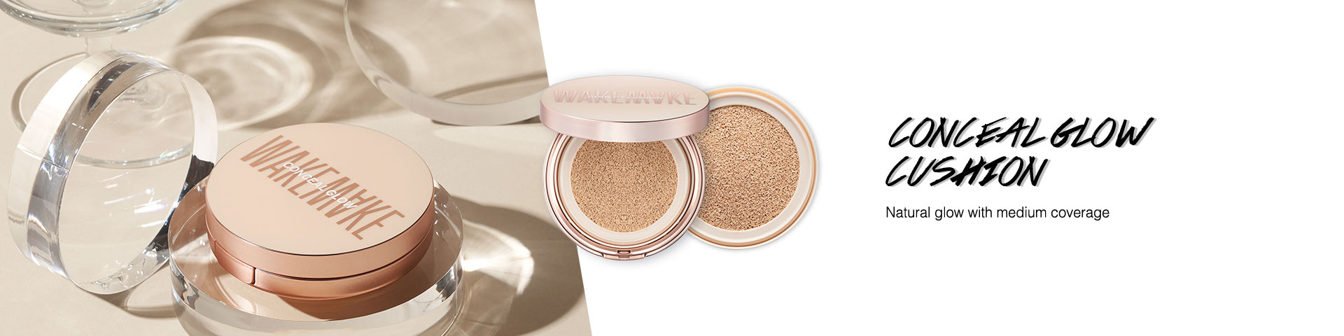 CONCEAL GLOW CUSHION Lightweight coverage and dewy, radiant glow